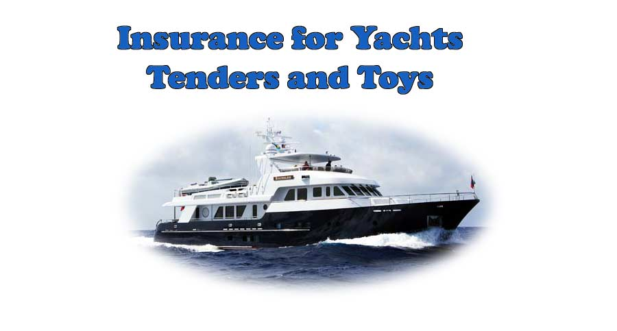 Expedition Yachts Insurance- tenders and toys
